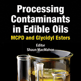 Processing Contaminants in Edible Oils: MCPD and Glycidyl Esters